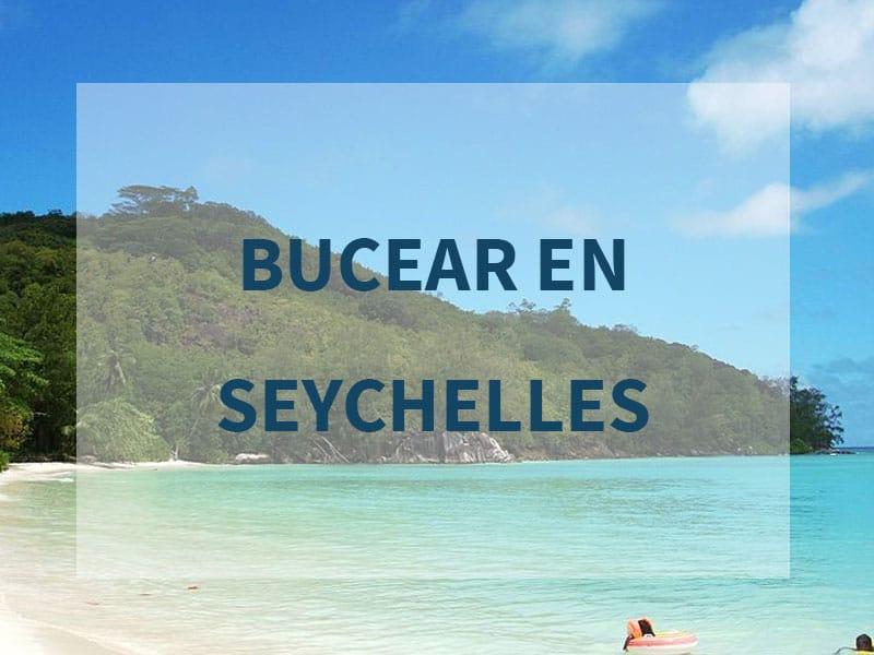 Bucear en las islas Seychelles